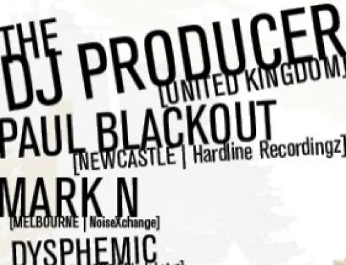DJ Producer, Paul Blackout, Mark N and Dysphemic